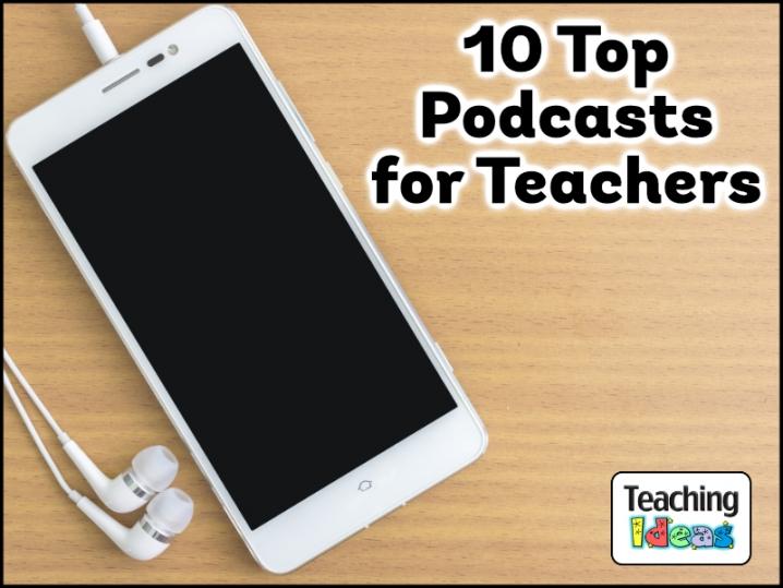 10podcastsforteachers