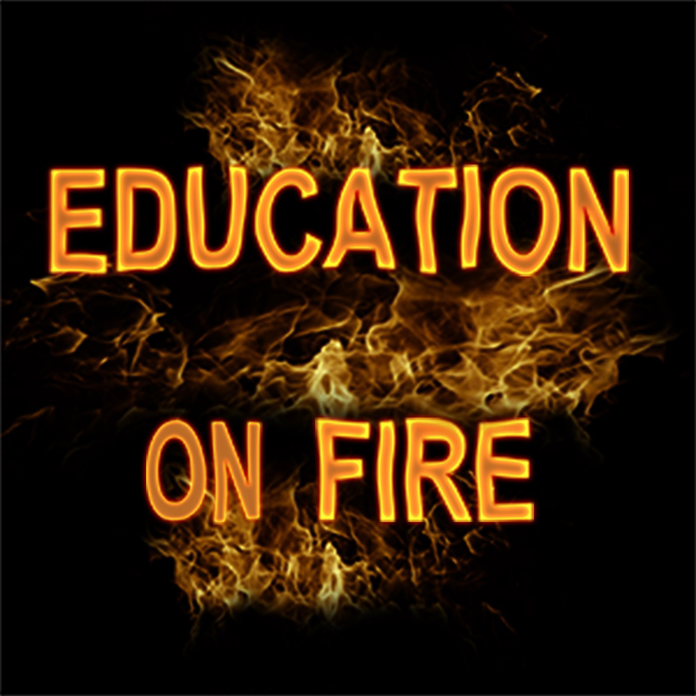 Education On Fire - Sharing creative and inspiring learning in our schools